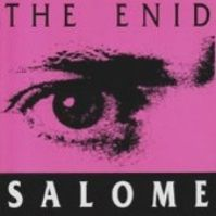 Salome by The Enid