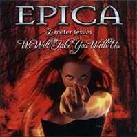 We Will Take You With Us [CD] by Epica