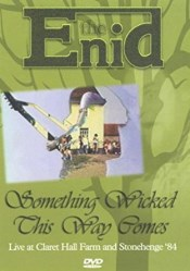 Something Wicked This Way Comes: The Enid at Home & On Stage