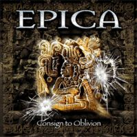 Consign To Oblivion by Epica