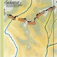 Ambient 2 The Plateaux of Mirror by Brian Eno