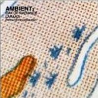 Ambient 3 The Day Of Radiance by Brian Eno