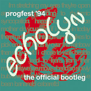 ProgFest '94: The Official Bootleg - an Official Booleg release by