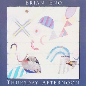 Thursday Afternoon [CD] by Brian Eno