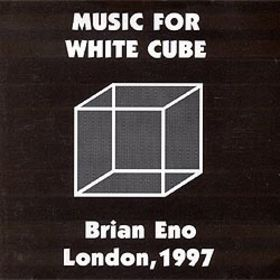 Extracts From Music for White Cube by Brian Eno
