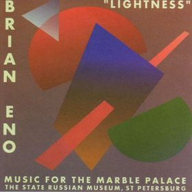 Lightness: Music for the Marble Palace by Brian Eno