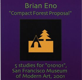 Compact Forest Proposal by Brian Eno