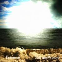 Still the Waters by Epignosis