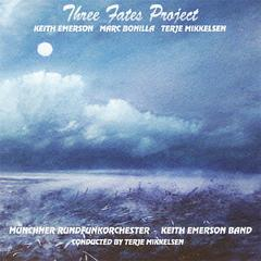 Three Fates Project (Keith Emerson - Marc Bonilla - Terje Mikkelsen) by Keith Emerson