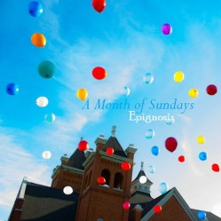 A Month of Sundays by Epignosis