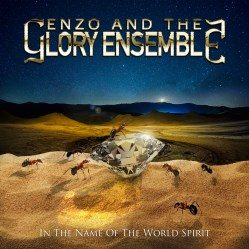 In The Name Of The World Spirit by Enzo And The Glory Ensemble
