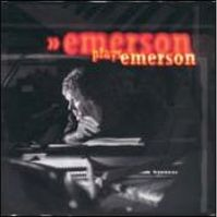 Emerson Plays Emerson by Keith Emerson