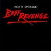 Best Revenge by Keith Emerson