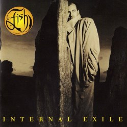 Internal Exile by Fish