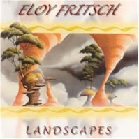 Landscapes by Eloy Fritsch