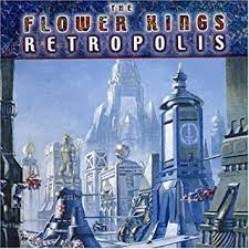 Retropolis by The Flower Kings