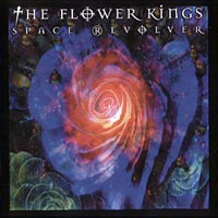Space Revolver by The Flower Kings