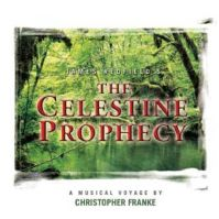 Celestine Prophecy - A Musical Voyage by Christopher Franke