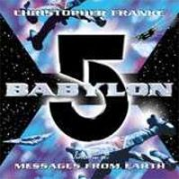 Babylon 5 Vol.2 - Messages from Earth by Christopher Franke