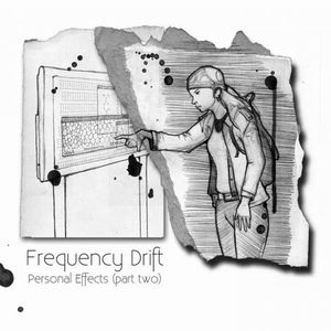 Personal Effects. Part Two by Frequency Drift