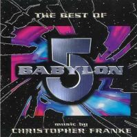 The Best Of Babylon 5 by Christopher Franke