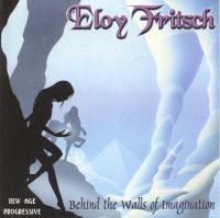 Behind The Walls of Imagination by Eloy Fritsch