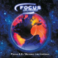 Focus 8.5 / Beyond the Horizon (as Focus and Friends featuring Marvio Ciribelli) by Focus