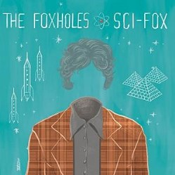 Sci-Fox by The Foxholes (TFh)