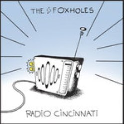 Radio Cincinnati by The Foxholes (TFh)