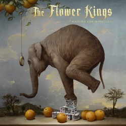 Waiting For Miracles by The Flower Kings