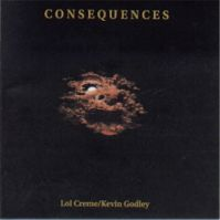 Consequences by Keven Godley & Lol Crème