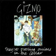 They're Peeling Onions in the Cellar by Gizmo