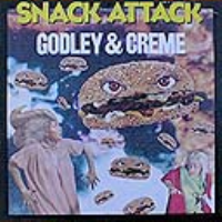 Snack Attack by Keven Godley & Lol Crème