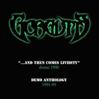 ...And Then Comes Lividity / Demo Anthology