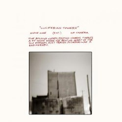 Luciferian Towers by Godspeed you Black Emperor!