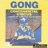 Continental Circus by Gong
