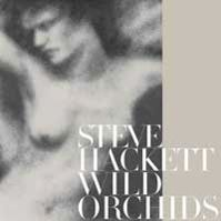 Wild Orchids by Steve Hackett