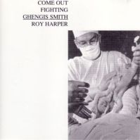 Come Out Fighting Ghengis Smith by Roy Harper