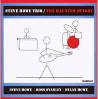 The Haunted Melody (Steve Howe Trio) by Steve Howe