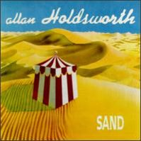 Sand by Allan Holdsworth