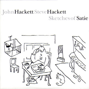 Sketches of Satie (w/ John Hackett) by Steve Hackett