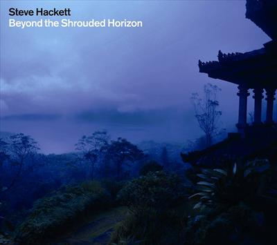 Beyond The Shrouded Horizon by Steve Hackett