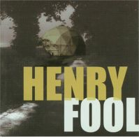 Henry Fool by Henry Fool