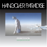 Mirrors by Hangover Paradise