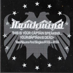 This is Your Captain Speaking, Your Captain is Dead - The Albums & Singles 1970-1974