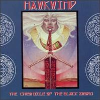 The Chronicle Of The Black Sword [CD] by Hawkwind