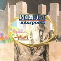 Indifferent by Interpose+