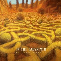 One Trail To Heaven by In the Labyrinth