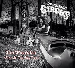 InTents (Fire At The Big Top) by The Inversion Circus