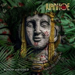 Blood and Gold by Ivanhoe
